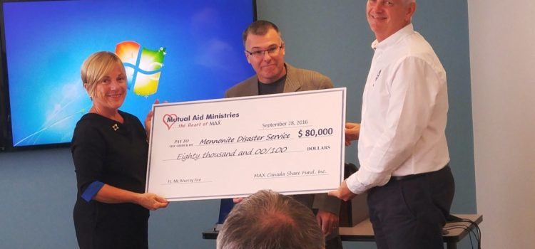 MAX Canada Insurance Makes Unprecedented Gift to Mennonite Disaster Services for Ft. McMurray Rebuilding Effort
