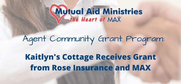 Kaitlyn's Cottage Receives Grant from Rose Insurance and MAX Insurance