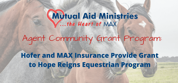 Hofer and MAX Insurance Provide Grant to Hope Reins Equestrain Program