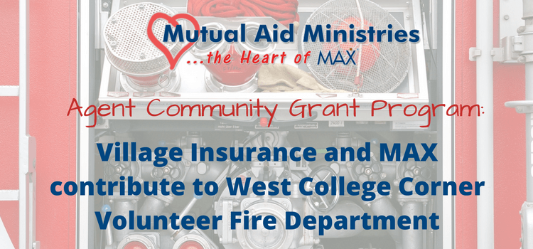 Village Insurance and MAX Insurance contribute to West College Corner Volunteer Fire Department