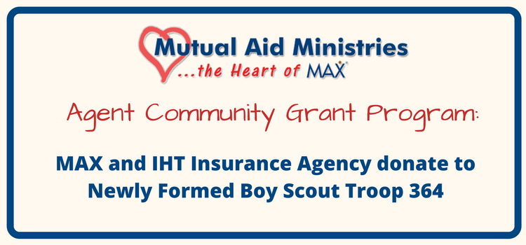 MAX Insurance and IHT Insurance Agency donate to Newly Formed Boy Scout Troop 364