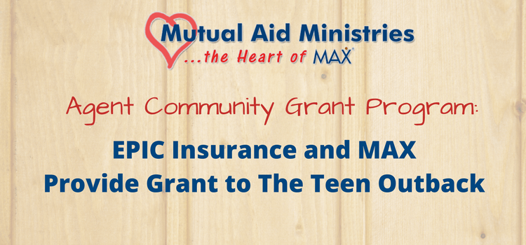 EPIC Insurance and MAX Provide Grant to The Teen Outback