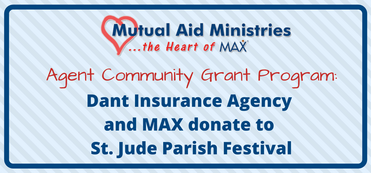 Dant Insurance Agency and MAX Insurance<sup>®</sup> Donate to St. Jude Parish Festival