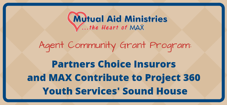 Partners Choice Insurors and MAX Contribute to Project 360 Youth Services' Sound House