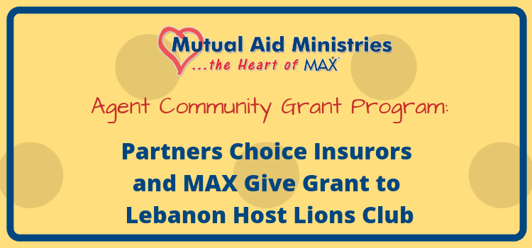 Partners Choice Insurors and MAX Insurance<sup>®</sup> Give Grant to Lebanon Host Lions Club