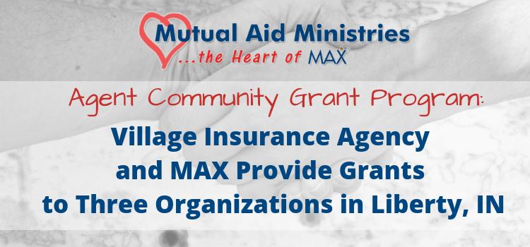 Village Insurance Agent Community Grant