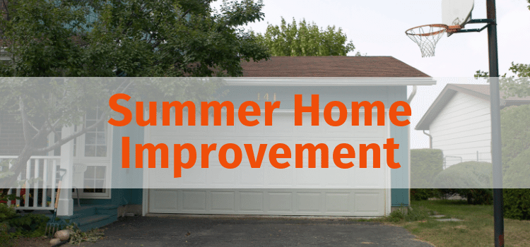 Summer Home Improvement