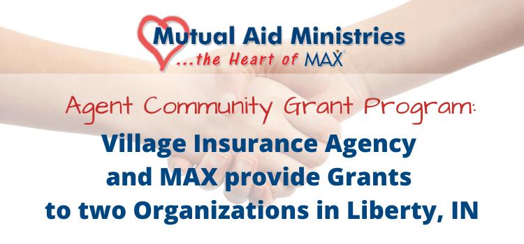 Village Insurance Mutual Aid Ministries Grants